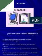 ''E – Waste ''