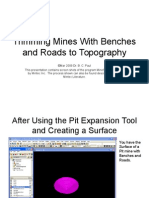 Trimming Mines With Benches and Roads to Topography