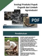 Teknologi Produksi Pupuk Organik dari Limbah Agroindustri