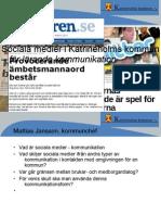 Sociala Medier i Katrineholms Kommun – för