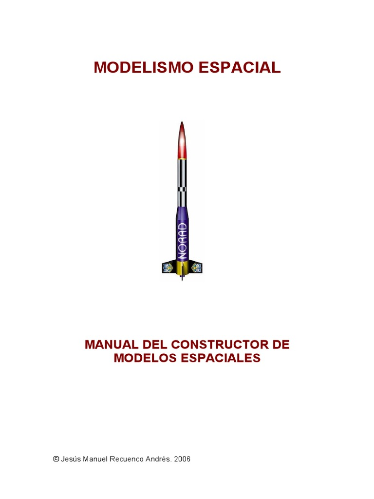 Manual Modelismo Espacial - Recuenco Andrés J. M.