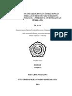 HUBUNGAN ANTARA DUKUNGAN SOSIAL DENGAN KESEJAHTERAAN SUBJEKTIF PADA MAHASISWA FAKULTAS PSIKOLOGI UNIVERSITAS MUHAMMADIYAH SURAKARTA SKRIPSI Diajukan kepada Fakultas Psikologi Universitas Muhammadiyah Surakarta Untuk memenuhi sebagian persyaratan mencapai gelar Derajat sarjana S-1 Psikologi