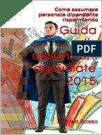 Guida Alle Assunzioni Agevolate - Andrea Basso