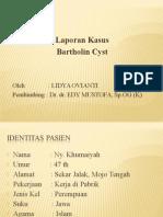 Ppt Bartholin Cyst