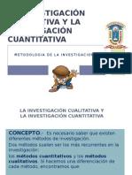 LA INVESTIGACIÓN CUALITATIVA Y LA INVESTIGACIÓN CUANTITATIVA.pptx