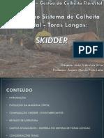 Evolução Skidder