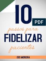 10 Passos Para Fidelizar Seu Pacientes
