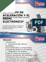 Cuerpos de Aceleración y Pedales Electronicos