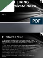 Power Living - una forma de vida