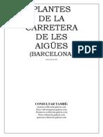 Plantes de La Carretera de Les Aigües (Barcelona)