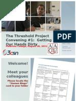 Threshold Convening #1 Ppt