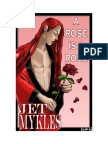A Rose is a Rose by Jet Mykles