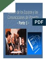 Gestion de Equipo y La Comunicacion de Proyectos Parte i