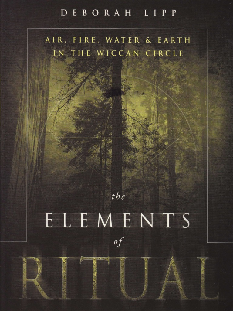 Deborah Lipp - Elements of Ritual   Wicca   Mythology
