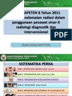 Perka BAPETEN 8 Tahun 2011 (Bahan Tayang).pdf