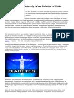 Treating Diabetes Naturally - Cure Diabetes In Weeks