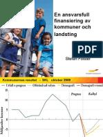 En ansvarsfull finansiering av kommuner och landsting