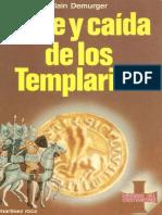 Auge y Caida de Los Templarios 1118_1314 a Demurger Ediciones Martínez Roca 1986