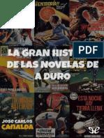 Canalda, José Carlos (2015) - La Gran Historia de Las Novelas de a Duro