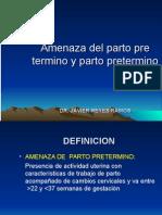 5° Amenaza de Parto Pre Término. Dr Reyes. Lunes 27.04.15.ppt