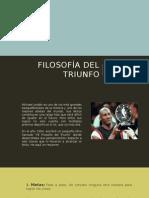 Filosofía Del Triunfo