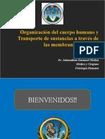 Transportedesustanciasatravesdelamembrana Dr. Johnnathan Molina
