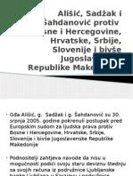 Ališić Sadžak i Šahdanović Protiv Bosne i