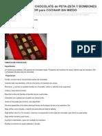 Receta Tableta de Chocolate de Petazeta Y Bombones de Ganach Y Licor Para Cocinar Sin Miedo