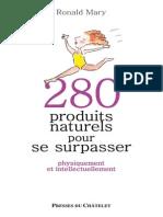 280 Produits Naturels Pour Se Surpasser - Ronald Mary