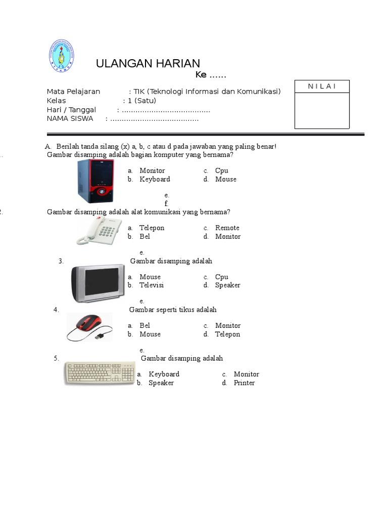 Soal Tik Kelas 1 Sd Semester 2 Dan Kunci Jawaban Guru Galeri
