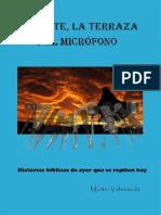 Lo Que Va El Monte La Terraza y El Microfono