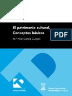 El Patrimonio Cultural. Conceptos Básicos - García Cuetos, María Pilar