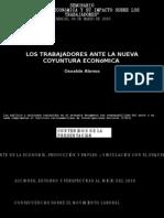 Los Trabajadores Ante La Nueva Coyuntura EconómicaOsvaldo Alonso