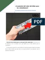 ¿Qué significa el aumento del valor del dólar para los colombianos?