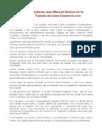 Oct.21.2011 - Palabras Del Presidente Juan Manuel Santos en La Presentación Del Tratado de Libre Comercio Con Estados Unidos