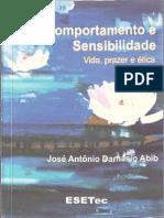 Comportamento e Sensibilidade Vida, Prazer e Ética - José Antônio Damásio Abib, 2007(INDEX)[INDEX]