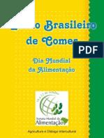 Estilo Brasileiro de Comer