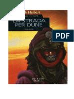 Frank Herbert - La Strada Per Dune