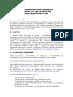 PROCEDIMENTO PARA REQUERIMENTO DE HOMOLOGAÇÃO DE PRODUTOS PARA TELECOMUNICAÇÕES