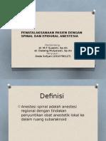 Penatalaksanaan Pasien Dengan Spinal Dan Epidural Anestesia