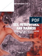 Sex, Metaphisics and madness