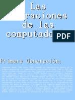 Presentación generaciones de las computadoras