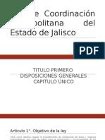 Ley de Coordinación Metropolitana Del Estado de Jalisco