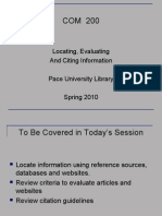 Locating, Evaluating and Citing Information Pace University