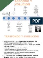 3. Trasfondo y Evolución