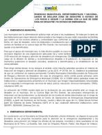 EMERGENCIAS MUNICIPALES, DEPARTAMENTALES Y NACIONAL Y DECLARACION DE UNA ZONA DE DESASTRE O ESTADO DE EMERGENCIA.