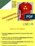"""HUGO MARTIN ATOMICA CORDOBA """"NATURALMENTE!, todos somos radiactivos"""" - 6* CONGRESO CIENCIA TECNOLOGIA ESCUELA 2015"""