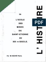 L'histoire de l'Ecole des Mines de Saint-Etienne au  XIX ème Siècle.