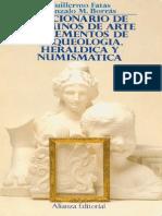 Fatas Guillermo Y Borras G M - Diccionario de Terminos de Arte Y Elementos de Arqueologia Heraldica Y Numismatica