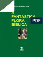 A Fantastica Flora Biblica